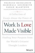 Boek cover Work is Love Made Visible van Frances Hesselbein (Onbekend)
