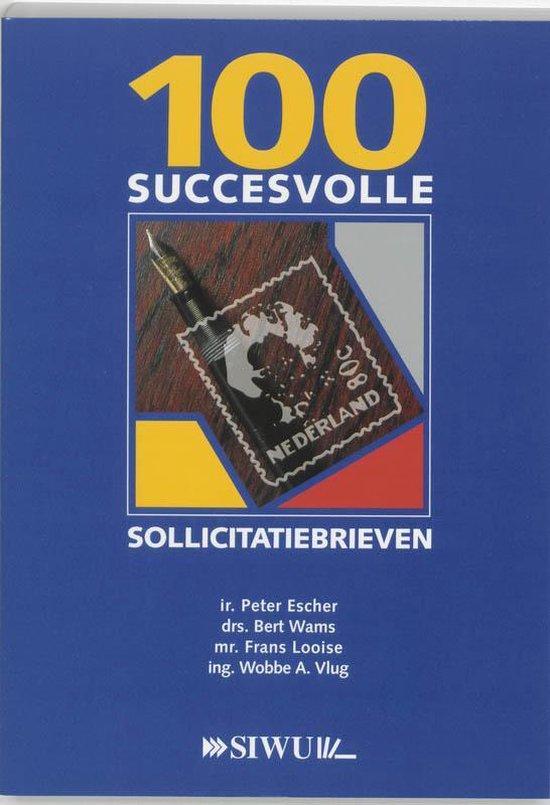 Cover van het boek '100 succesvolle sollicitatiebrieven' van P. Escher