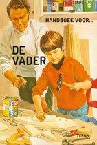 Handboek voor  -   De vader