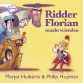 Ridder Florian - Ridder Florian maakt vrienden