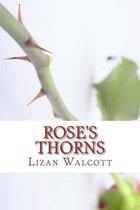 Rose's Thorns