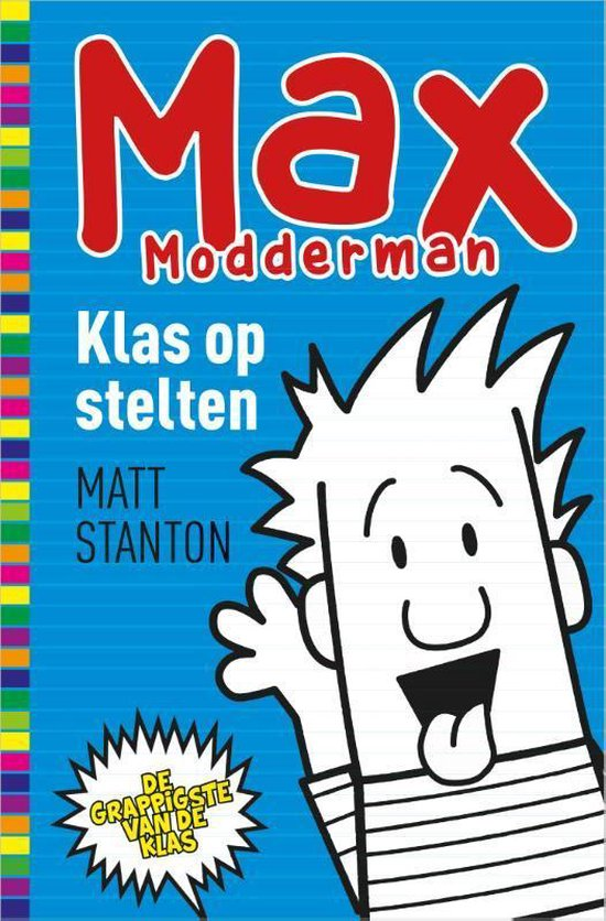 Max Modderman 1 - Klas op stelten - Matt Stanton | Readingchampions.org.uk