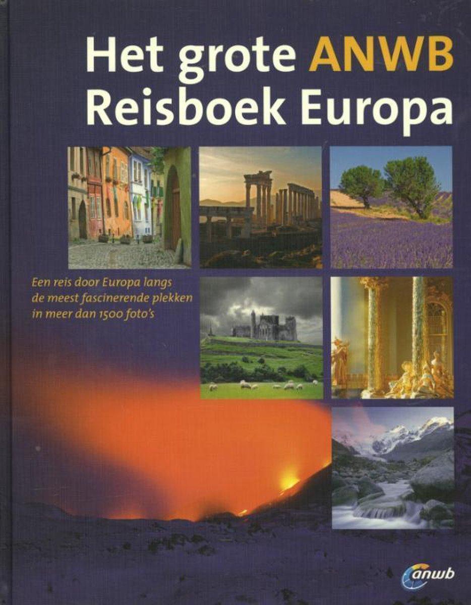 Het grote ANWB reisboek Europa