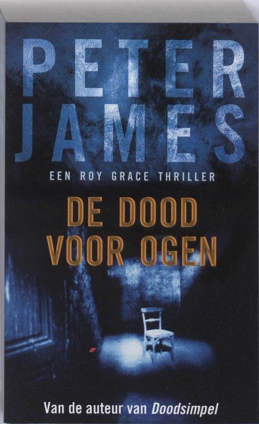De Dood Voor Ogen - Peter James |