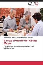 Envejecimiento del Adulto Mayor