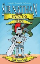 Sir Nathan and the Tentacles of Terror