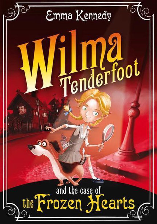 Boek cover Wilma Tenderfoot and the Case of the Frozen Hearts van Emma Kennedy (Onbekend)