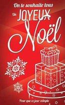 On te souhaite un Joyeux Noel