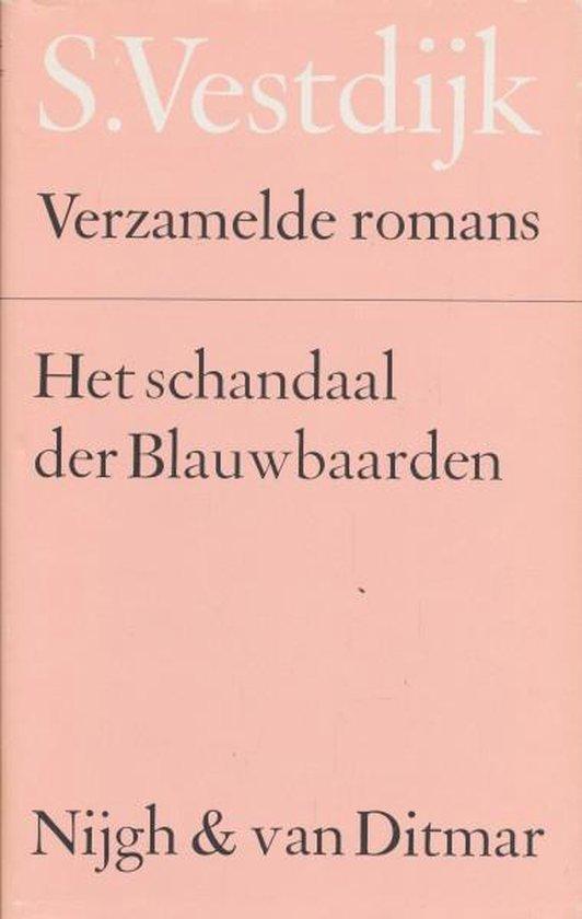Verzamelde romans 49: Het schandaal der blauwbaarden - Simon Vestdijk pdf epub