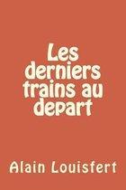 Les Derniers Trains Partir