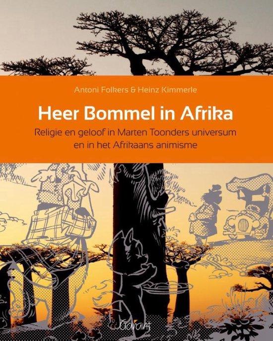 Heer Bommel in Afrika - Antoni Folkers |
