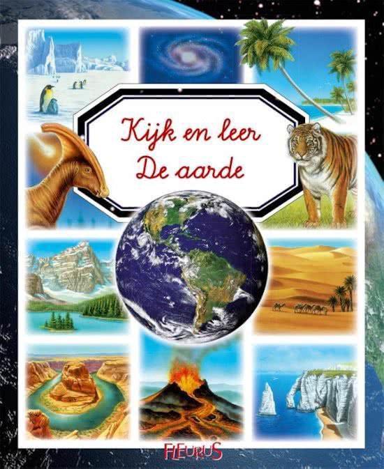 Kijk en leer - De aarde - ÉMilie Beaumont |