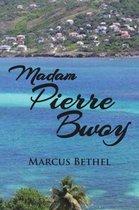 Madam Pierre Bwoy