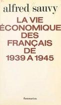La vie économique des français de 1939 à 1945
