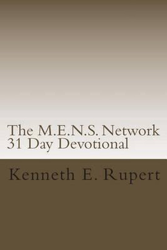 The M.E.N.S. Network 31 Day Devotional