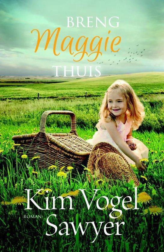 Breng Maggie thuis - Kim Vogel Sawyer   Fthsonline.com