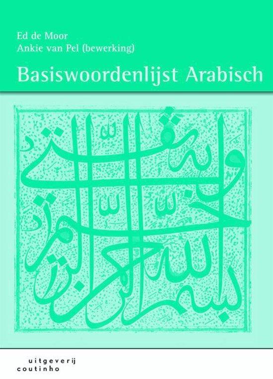 Basiswoordenlijst Arabisch - Ed de Moor |
