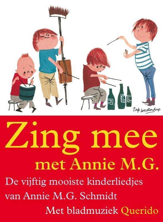 Boek cover Zing mee met Annie M.G. van Annie M.G. Schmidt (Paperback)