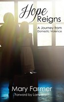 Omslag Hope Reigns: A Journey From Domestic Violence