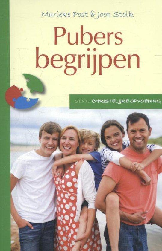 Christelijke opvoeding - Pubers begrijpen - Marieke Post |