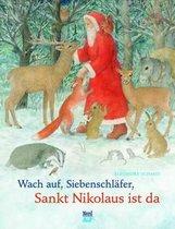 Wach Auf Siebenschlafer, Sankt Nikolaus Ist Da