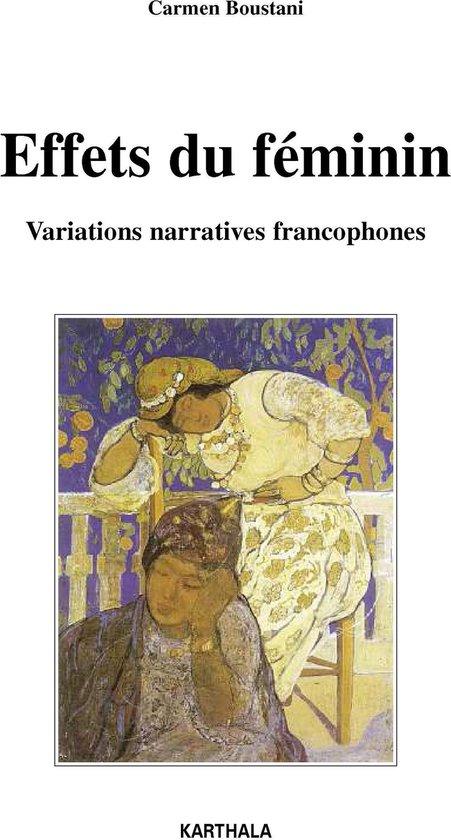 Effets du féminin - Variations narratives francophones