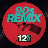 12 Inch Dance: 90s Remix