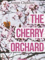 The Cherry Orchard (Annotated)