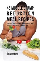 45 Muscle Cramp Reduction Meal Recipes