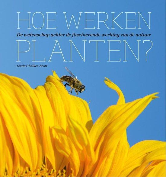Hoe werken planten? - Linda Chalker-Scott | Readingchampions.org.uk