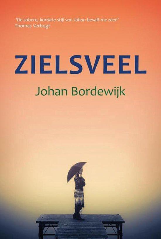 Zielsveel - Johan Bordewijk | Fthsonline.com