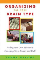 Organizing for Your Brain Type
