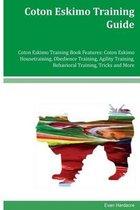 Coton Eskimo Training Guide Coton Eskimo Training Book Features