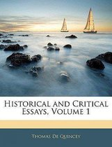 Historical And Critical Essays, Volume 1