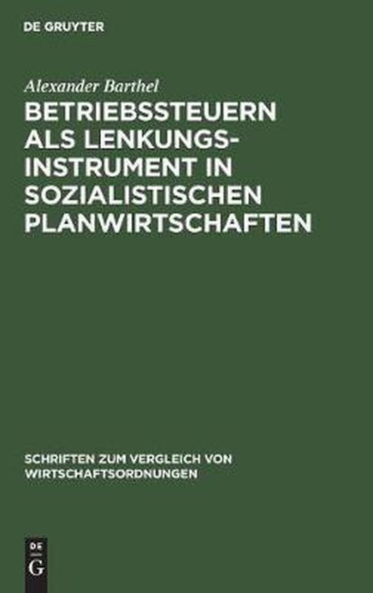 Betriebssteuern als Lenkungsinstrument in sozialistischen Planwirtschaften