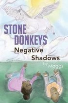 Stone Donkeys Negative Shadows