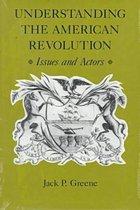 Understanding the American Revolution