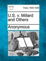 U.S. V. Millard and Others