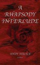 A Rhapsody Interlude