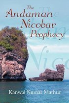 The Andaman Nicobar Prophecy