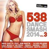 538 Dance Smash 2014 - Vol. 3