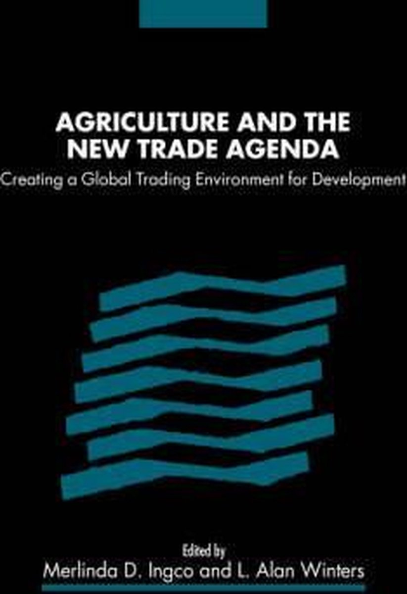Agriculture and the New Trade Agenda