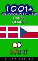 1001+ Grundl ggende S tninger Dansk - Tjekkisk