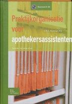 Basiswerk AG - Praktijkorganisatie voor apothekersassistenten