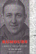 Rumours: The Memoir of a POW in WWII