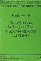 Die Rechtliche Stellung Der Frau Im Sachsenspiegel-Landrecht