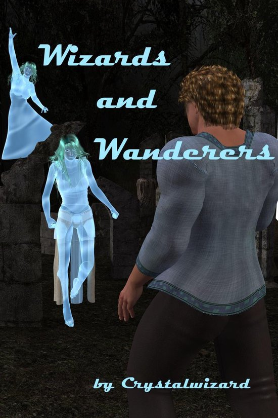 Wizards and Wanderers