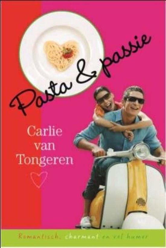 Pasta & passie - Carlie van Tongeren |