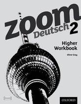 Zoom Deutsch 2 Higher Workbook