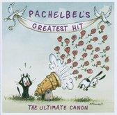 Pachelbel'S Greatest Hits